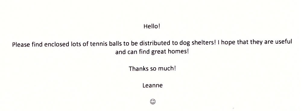 Please find enclosed lots of tennis balls